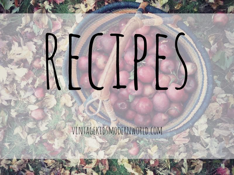 Recipes :; Vintage Kids | Modern World