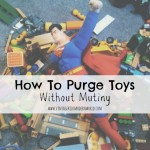 How To Purge Toys Without Mutiny