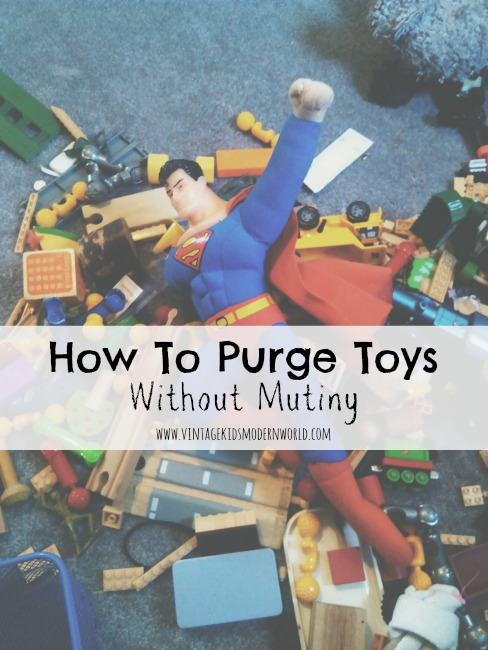 How To Purge Toys Without Mutiny :: Vintage Kids | Modern World