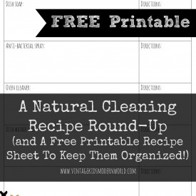 FREE PRINTABLE Natural Cleaning Recipe Sheets from Vintage Kids Modern World