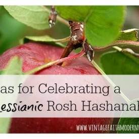 Ideas for Celebrating a Messianic Rosh HaShanah / Yom Teruah - Vintage Kids | Modern World