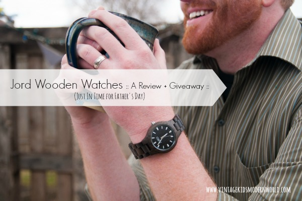 Jord Wooden Watches :: A Review and Giveaway - Vintage Kids   Modern World ......Wooden watches for father's day, grads or groomsmen - unique  idea with sustainable materials