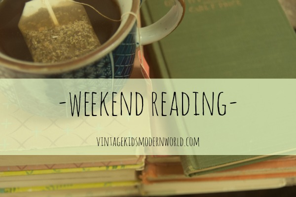 Weekend Reading - Vintage Kids Modern World Blog